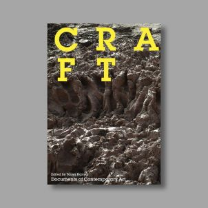 Craft (Whitechapel: Documents of Contemporary Art)