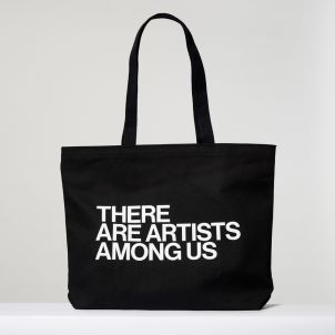 There Are Artists Among Us Tote