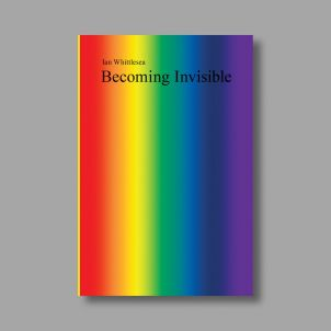 Becoming Invisible