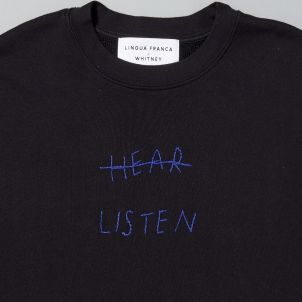 HEAR LISTEN Sweatshirt