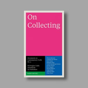 On Collecting: Documents on Contemporary Crafts No. 4