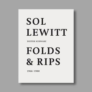 Sol Lewitt: Folds and Rips: 1966-1980