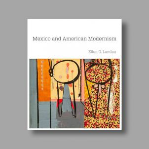 Mexico and American Modernism