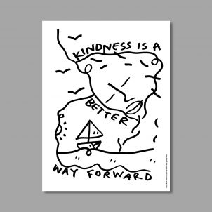 Kindness Is A Better Way Forward Poster