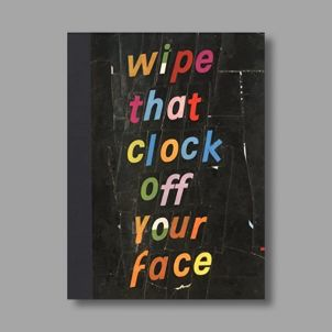 Brian Belott: Wipe that Clock Off Your Face