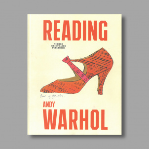 Reading Andy Warhol: Author Illustrator Publisher