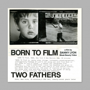 Danny Lyon: Two Fathers DVD