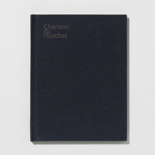 Chanson du Ricochet Artist Book- Limited Edition