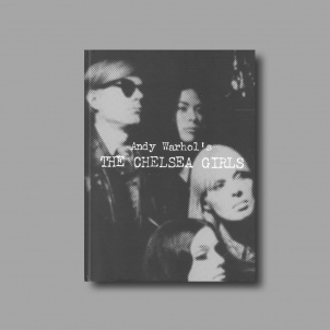 Andy Warhol's The Chelsea Girls