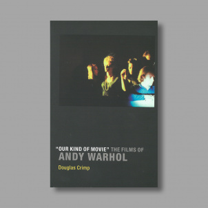 """Our Kind of Movie"": The Films of Andy Warhol"